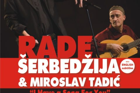 U-Next: Rade Šerbedžija & Miroslav Tadić live in Australia and New Zealand for the first time!